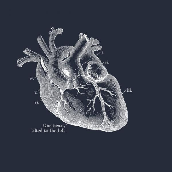 We only have one heart, and it's tilted to the left